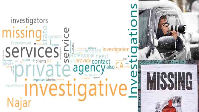 Best Private Investigative Service for Missing Persons in CA