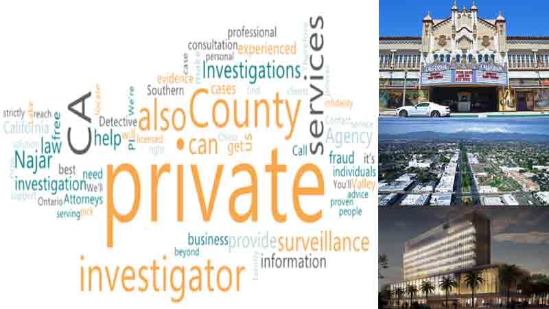 A Private Investigator CA Services for San Bernardino County