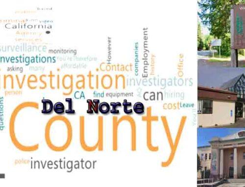 Hire Private Detective in Del Norte County for Investigation
