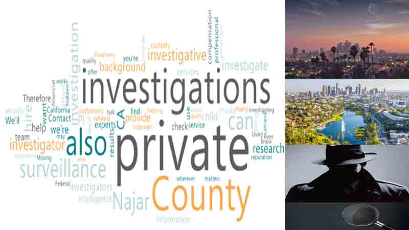 Private Detectives for Investigations in Los Angeles County