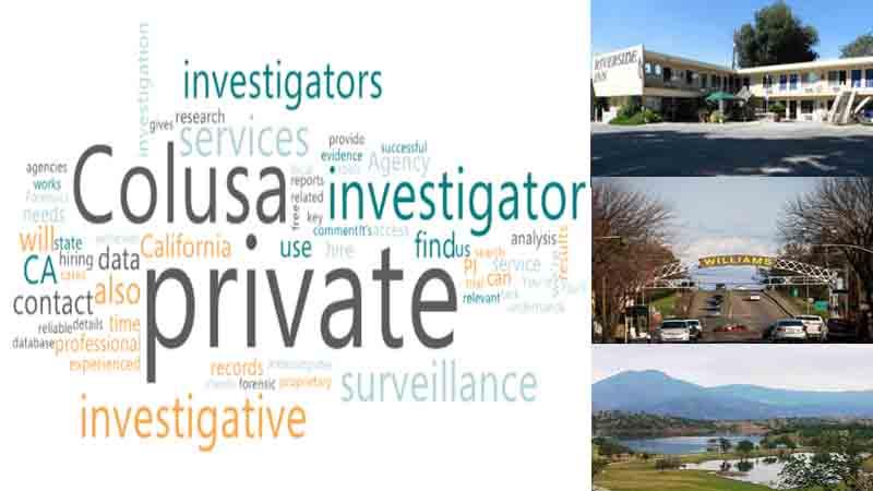 Best Private Investigator for Surveillance in Colusa County
