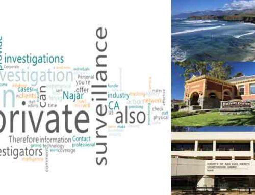 Private Surveillance Investigation in San Luis Obispo County