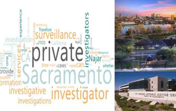 A private Investigator for Surveillance in Sacramento County